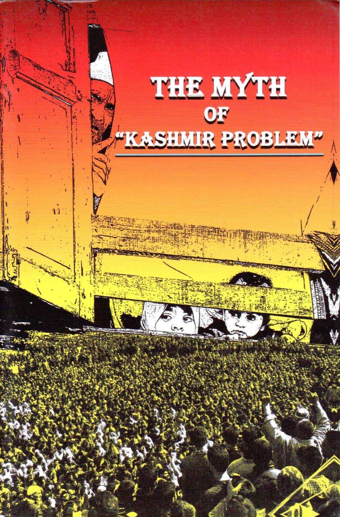 The Myth of  Kashmir problem