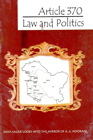 Article 370: Law and Politics